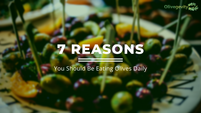 7 Reasons You Should Be Eating Olives Daily